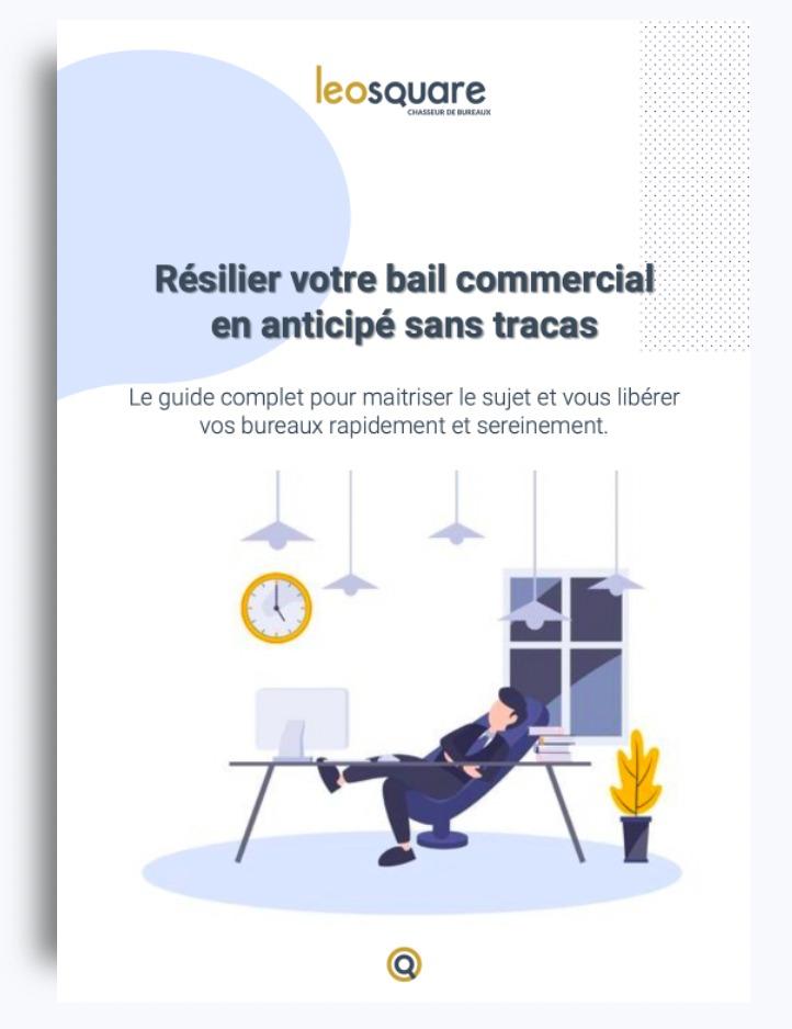 Résiliation de bail commercial bureaux - Guide Complet