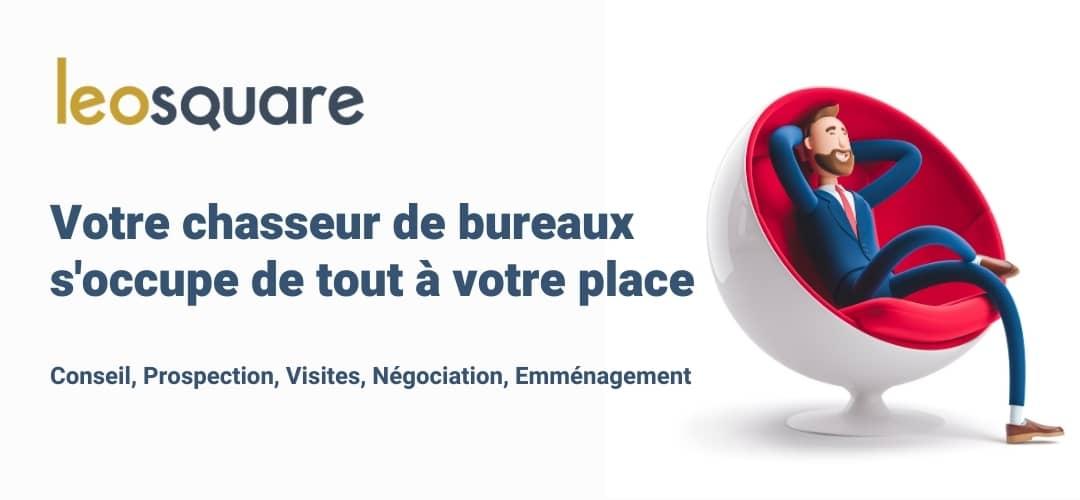 Chasseur de bureaux à Paris - Leosquare